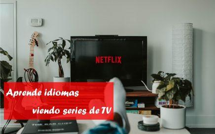 como aprender idiomas viendo series